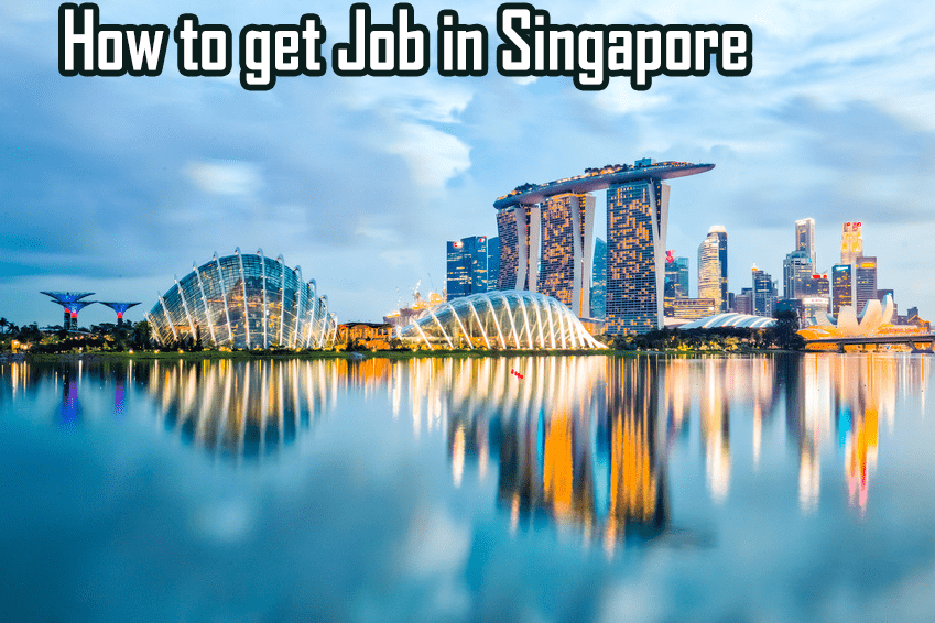 How to get a job in Singapore
