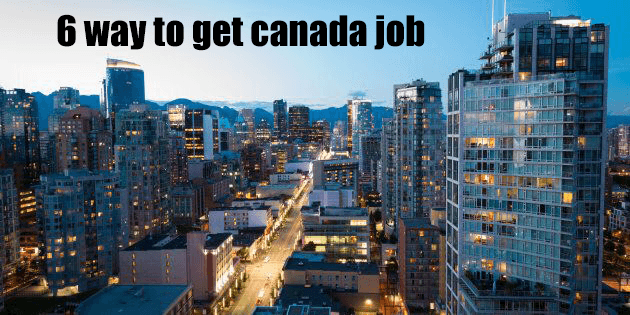 Six Easy way to get Canada Job offer