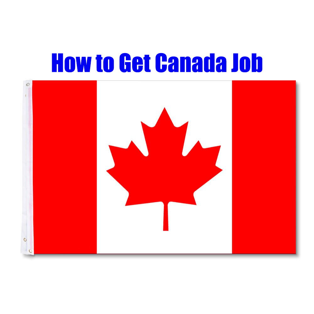 How to get fast Canada Job