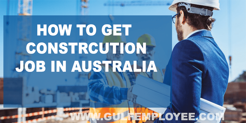 How to get Construction job in Australia