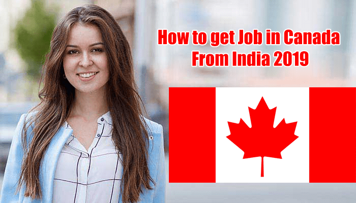 how to get job in Canada from India 2019