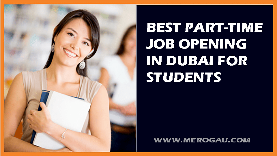 Part time jobs in Dubai for students