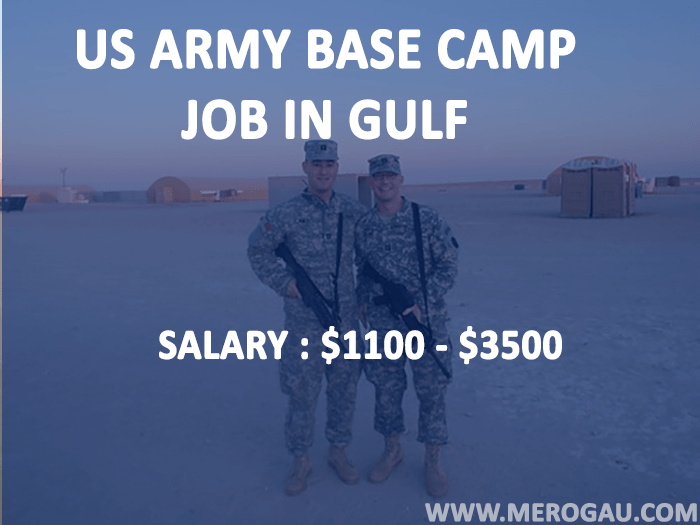 US ARMY BASE CAMP JOB IN GULF