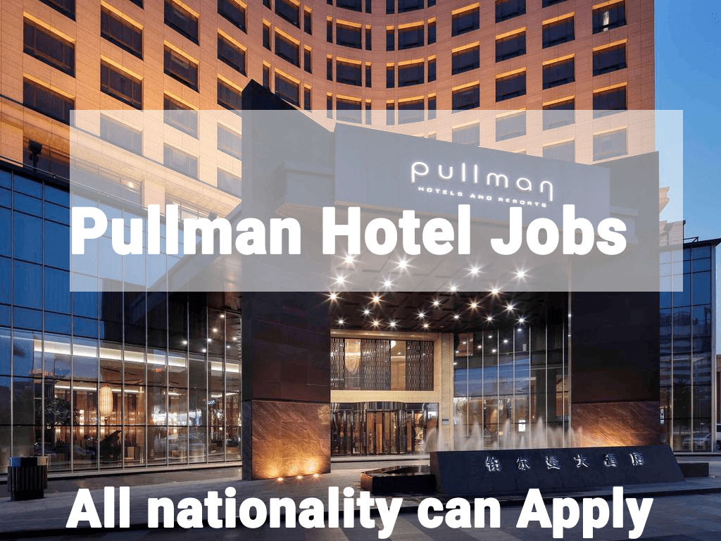 Pullman Hotels and Resorts Jobs in Dubai