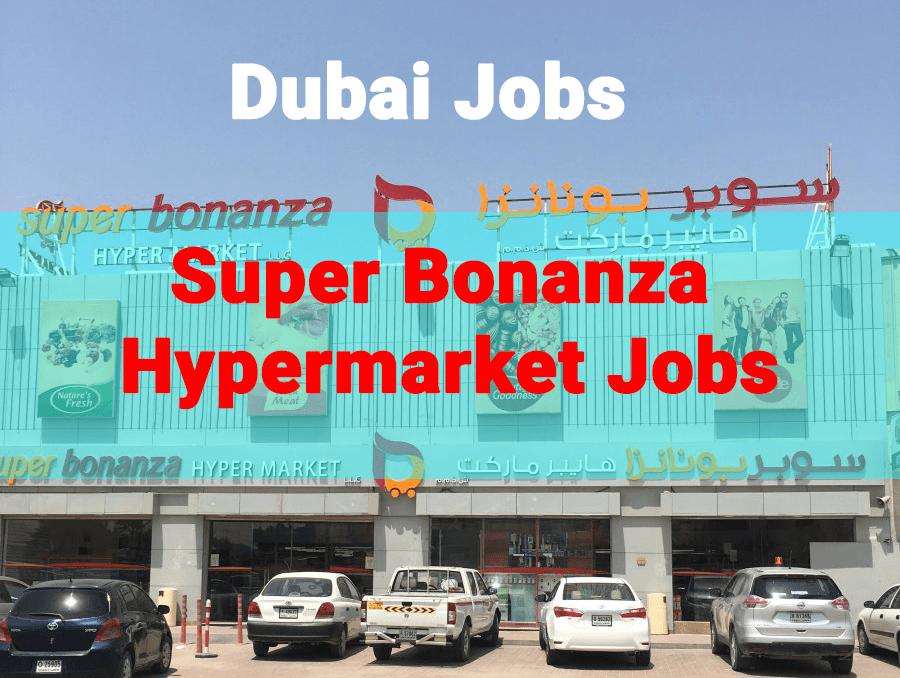 Super Bonanza Hypermarket Jobs 2021