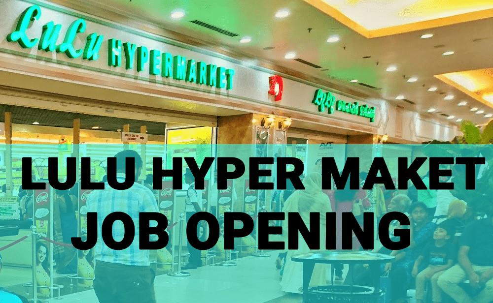 Lulu Supermarket Jobs in Dubai 2021