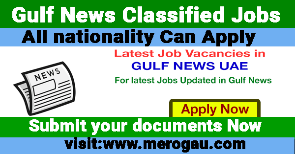 Gulf News Classified Jobs Dubai UAE and Abu Dhabi